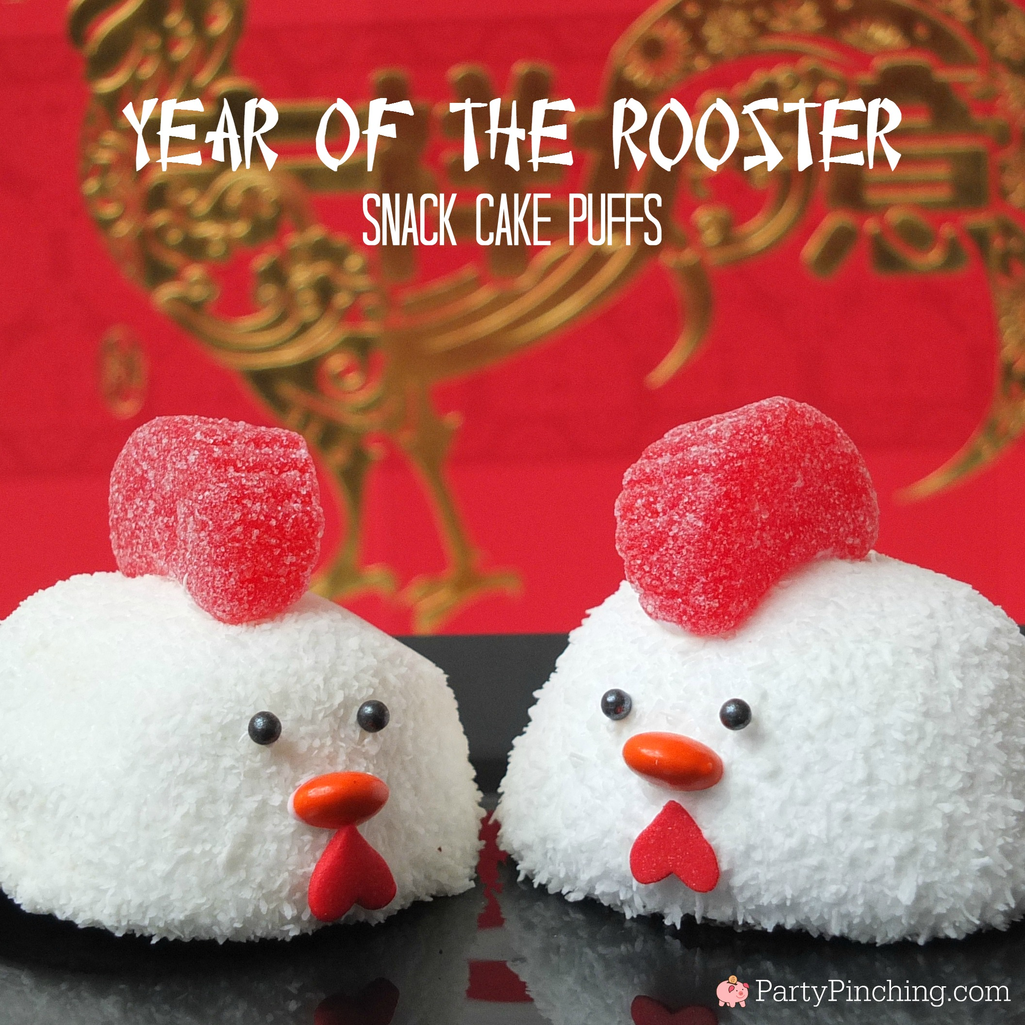 Year of the Rooster Snack Cake Puffs, Chinese New Year Rooster dessert, Lunar New Year Rooster treat, fun food for kids, sweet treats, cute Rooster snack cake, Chinese New Year Lunar New Year food ideas, cute food, adorable rooster