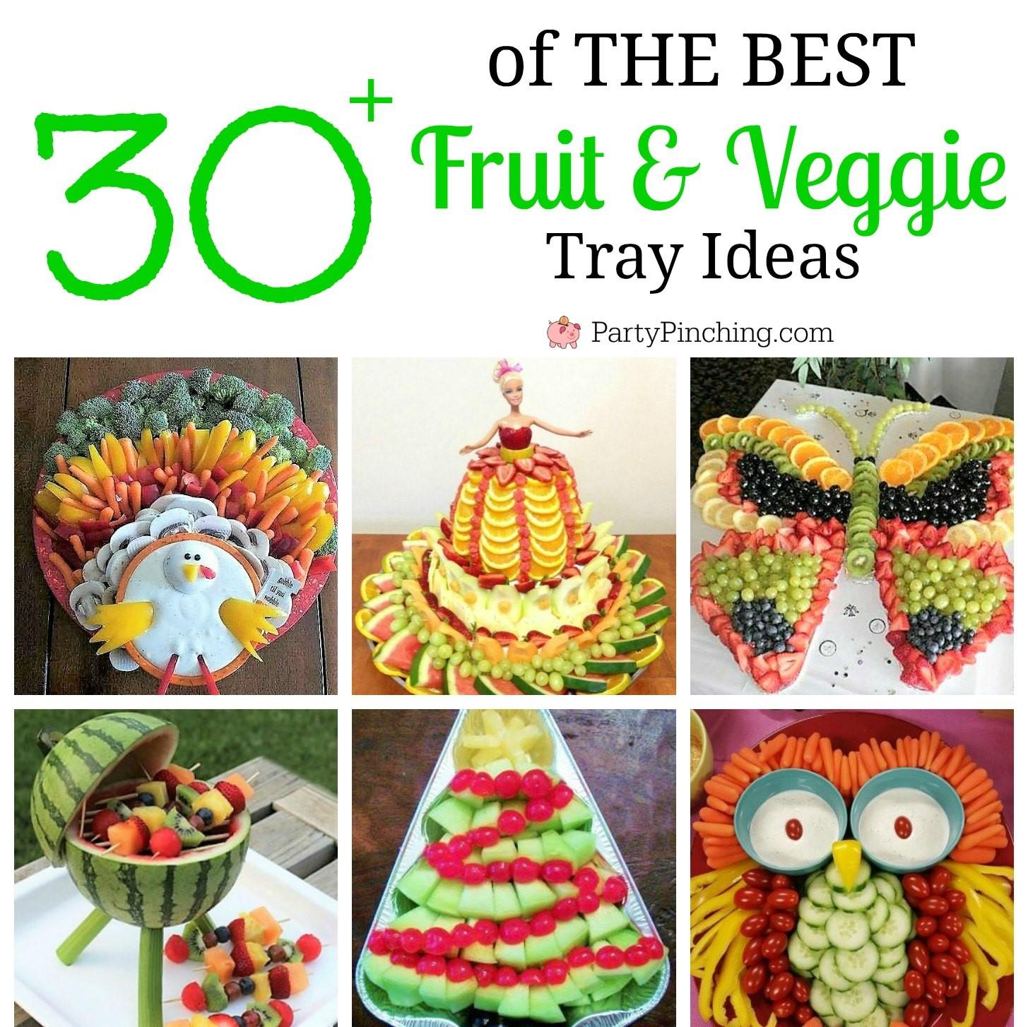 Best Fruit Vegetable Veggie Tray Ideas For Parties Fun