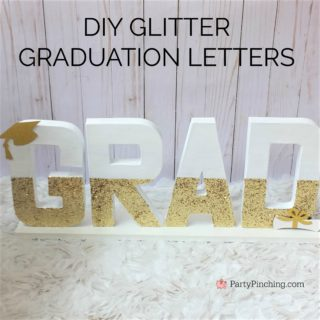 DIY glitter paint paper mache letters cardboard graduation centerpiece, gold glam glamorous grad decor, best open house graduation party ideas, best grad party ideas for girls daughter teenagers teens
