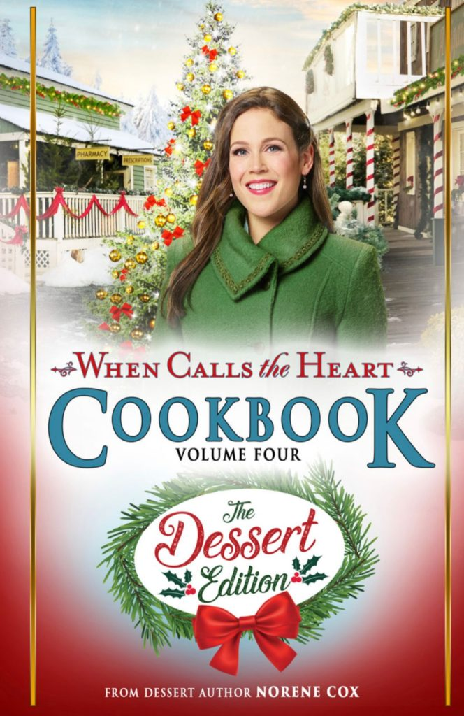 when calls the Heart, Hallmark channel when calls the heart television series, when calls the heart party food dessert ideas, when calls the heart recipes, when calls the heart cookbook, Erin Krakow, canadian food ideas, hearties, #hearties, author Norene Cox